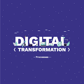 Digital Transformation Pt. 3 - Business Processes