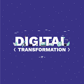 Digital Transformation Pt. 4 - IT