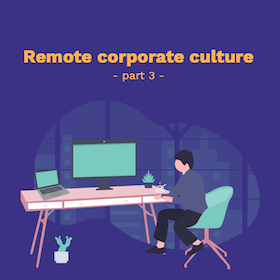 How to Build a Remote Company Culture?